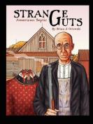Strange Guts: American Septic
