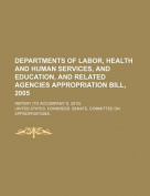 Departments of Labor, Health and Human Services, and Education, and Related Agencies Appropriation Bill, 2005