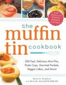 The Muffin Tin Cookbook