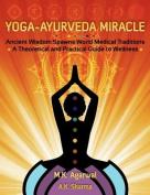 Yoga-Ayurveda Miracle