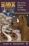 The Further Adventures of Hank the Cowdog (Hank the Cowdog