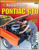 How to Restore Your Pontiac GTO 1964-1974