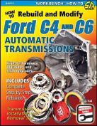 How to Rebuild and Modify Ford C4 and C6 Automatic Transmissions