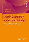 Soziale Situationen Und Soziales Handeln [GER]