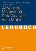 Advanced Multivariate Data Analysis with Mplus