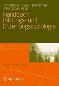 Handbuch Bildungs- Und Erziehungssoziologie  [GER]