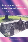 Re-Presenting Heritage in Zanzibar and Madagascar
