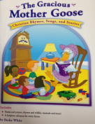 The Gracious Mother Goose
