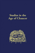 Studies in the Age of Chaucer, Volume 32