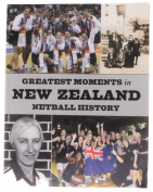 Greatest Moments in New Zealand Netball History