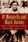 Of Monarchs and Black Barons