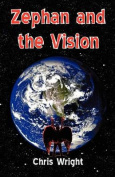 Zephan and the Vision