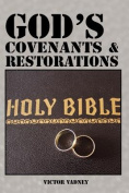 God's Covenants and Restorations