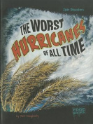 The Worst Hurricanes of All Time (Edge Books