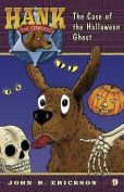 The Case of the Halloween Ghost (Hank the Cowdog