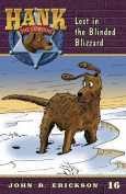 Lost in the Blinded Blizzard (Hank the Cowdog