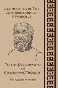 A Conspectus of the Contribution of Herodotos to the Development of Geographic Thought