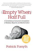 Empty When Half Full