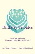 Birthday Tributes