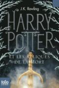 Harry Potter Et les Reliques de la Mort = Harry Potter and the Deathly Hallows [FRE]