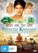 Princess Kaiulani - The Barbarian Princess [Region 4]
