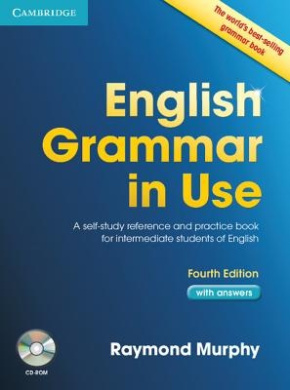 English Grammar in Use with Answers: A Self-Study Reference and Practice Book for Intermediate Learners of English [With CDROM]