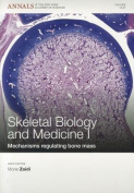 Skeletal Biology and Medicine I