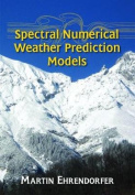 Spectral Numerical Weather Prediction Models