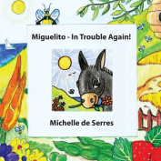 Miguelito - In Trouble Again