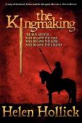 The Kingmaking