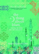 The Thing About Islam