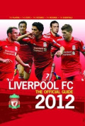 Liverpool FC the Official Guide 2012