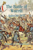 The Battle of Woerth August 6th 1870