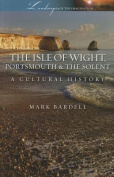 The Isle of Wight, Portsmouth and the Solent