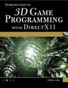 Introduction to 3D Game Programming with DirectX 11 [With DVD]