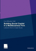 Building Social Capital in a Multibusiness Firm