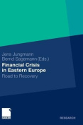 Financial Crisis in Eastern Europe