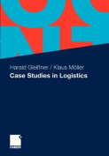 Case Studies in Logistics