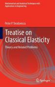Treatise on Classical Elasticity
