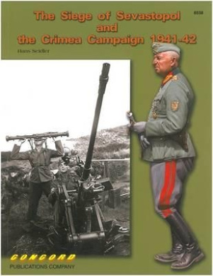 6538 The Siege of Sevastopol and the Crimea Campaign 1941-42