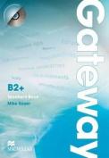 Gateway B2+ Teacher's Book with Test CD