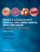 Singer & Monaghan's Cervical and Lower Genital Tract Precancer