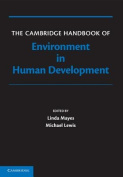 The Cambridge Handbook of Environment in Human Development
