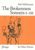 The Brokenness Sonnets 1-111