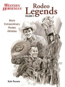 Rodeo Legends, Volume 2