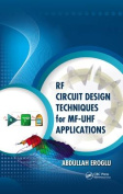 RF Circuit Design Techniques for Mf-UHF Applications