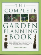 The Complete Garden Planning Book