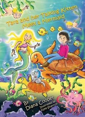 Tara and Her Talking Kitten Meet a Mermaid (Tara and ASH-Ting)
