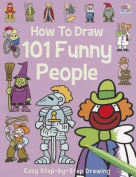 How to Draw 101 Funny People