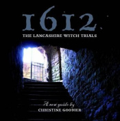 1612: the Lancashire Witch Trials
